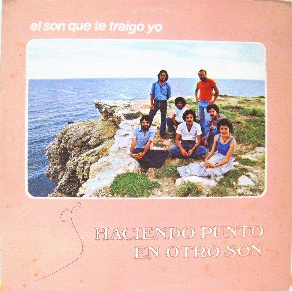 Foto de la carátula del disco El Son que te traigo yo, de Haciendo Punto en Otro Son